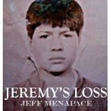Jeremy's Loss - A Paranoid Thriller (Kindle Edition)By Jeff Menapace