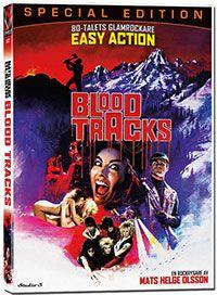 Recension av Blood Tracks. En glamskräckfilm av Mats Helge Olsson med rockarna Easy Action och ett gäng Engelska fotomodeller.