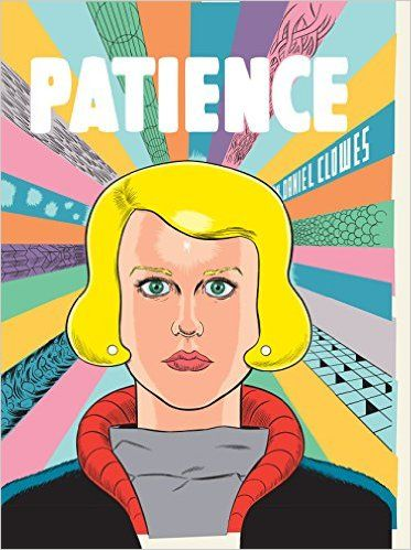 Patience: Amazon.co.uk: Daniel Clowes: 9781910702451: Books