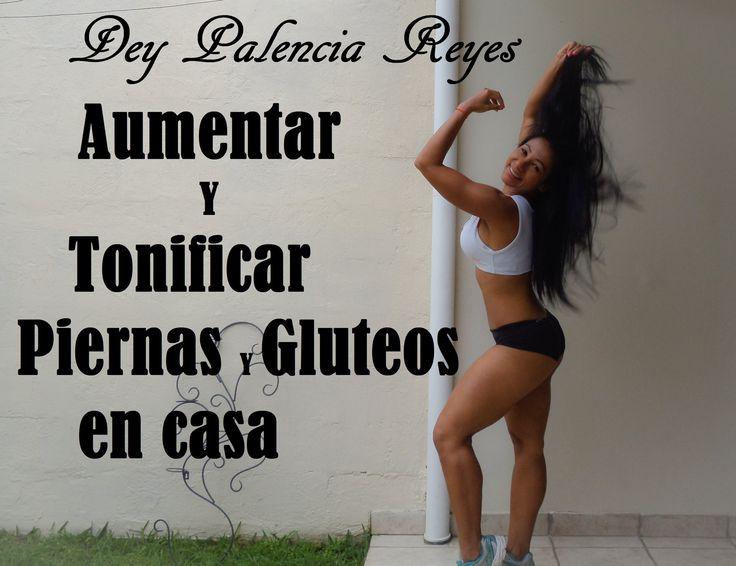 Aumentar Y Tonificar Piernas Y Gluteos - ( Rutina 284 ) - Dey Palencia R...