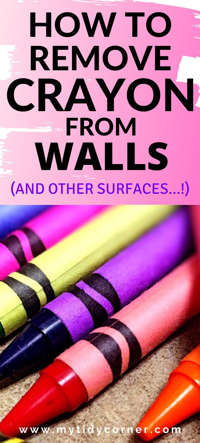 Find Out How To Remove Crayon From Wall Floor Wood And Other
