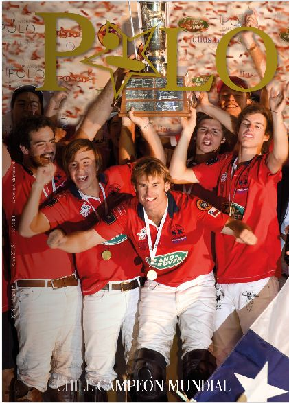 Portada Revista Polo #54 Chile Campeón del Mundo en el X Munidal FIP de Polo #WorldPoloChampionship #Polomatch #ChilePolo