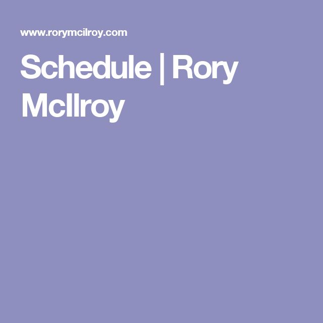 Schedule | Rory McIlroy
