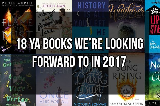 18 YA Books We Can't Wait To Read In 2017