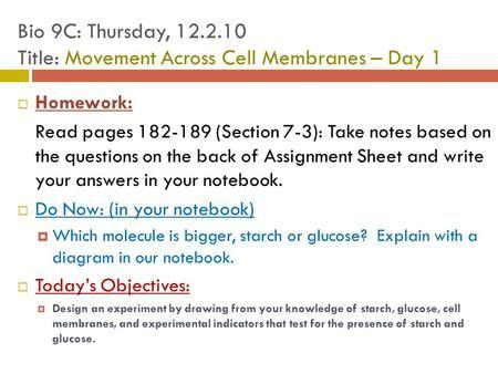 Bio 9C: Thursday, Title: Movement Across Cell Membranes – Day 1>