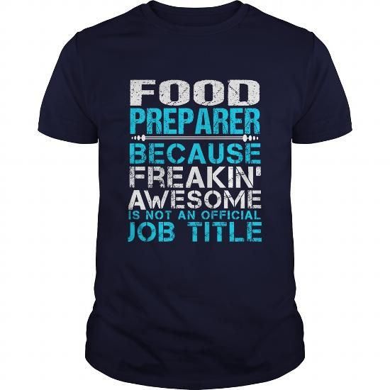 FOOD-PREPARER #nike hoodie #country sweatshirt. WANT  => https://www.sunfrog.com/LifeStyle/FOOD-PREPARER-Navy-Blue-Guys.html?68278