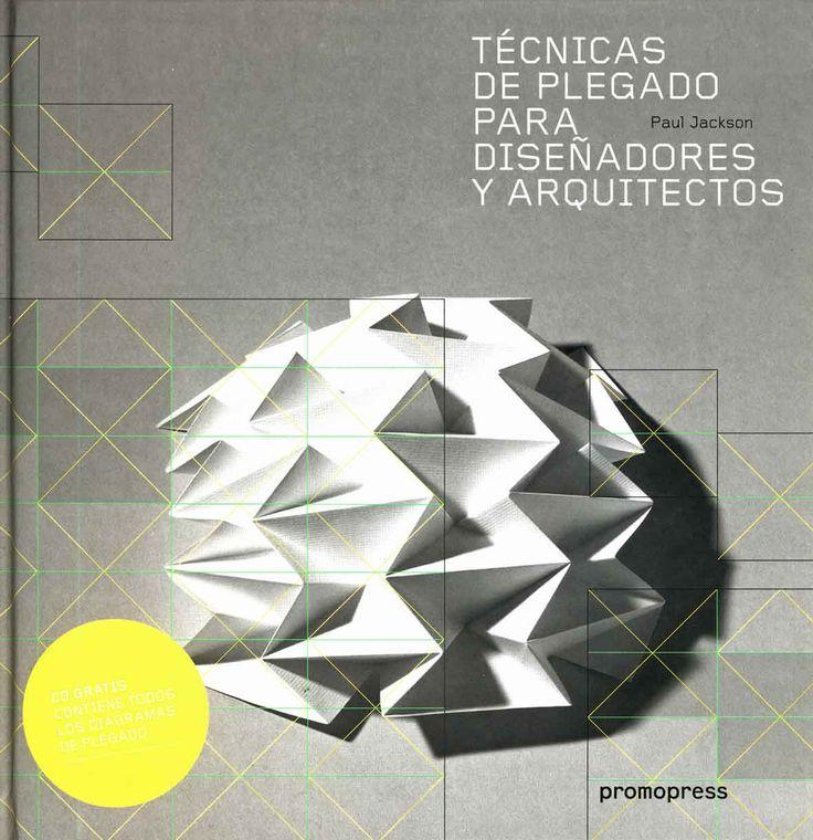 Diseño / Diseño Industrial: Técnicas de plegado para diseñadores y arquitectos