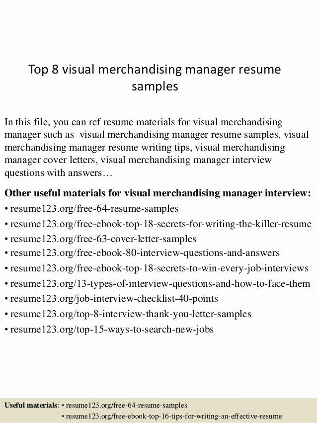 Visual Merchandiser Job Description Resume New Top 8 Visual Merchandising Manager Resume Samples Marketing Resume Cover Letter For Resume Manager Resume