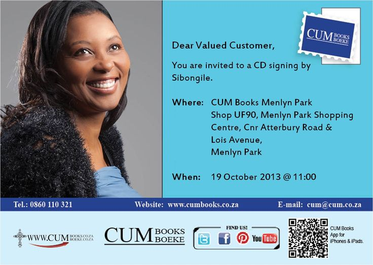 Sibongile Sibeko will be at CUM Books Menlyn Park on 19 October at 11am. Come and say hi and let her sign your CD