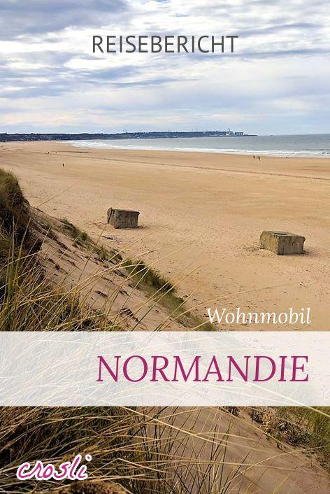 Wohnmobil Reisebericht: Normandie - auf den Spuren des 2. Weltkriegs und tolle Strände am Ärmelkanal.