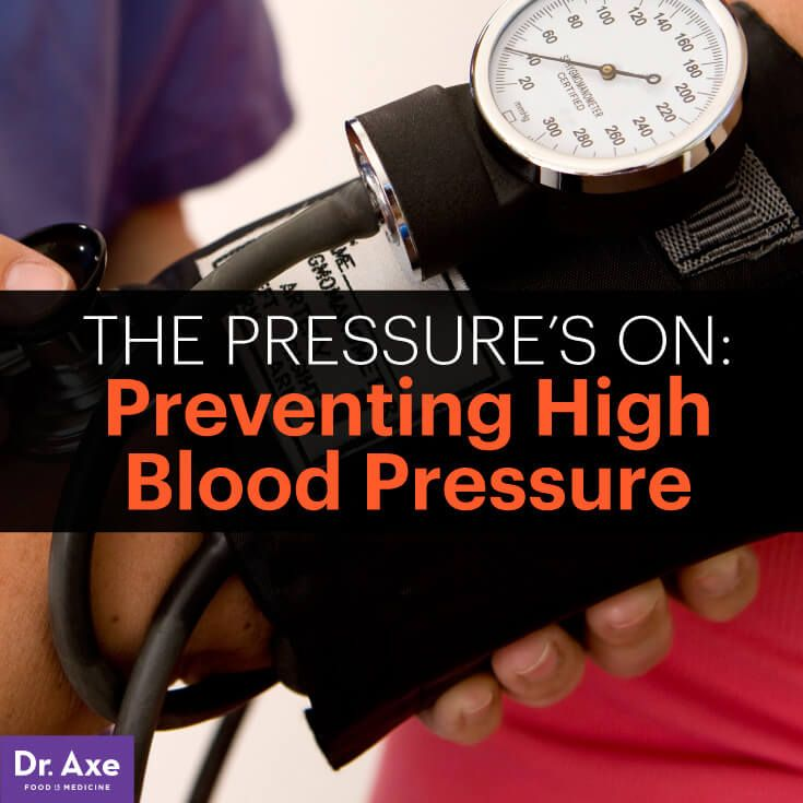 The Pressure's On: Preventing High Blood Pressure - DrAxe.com
