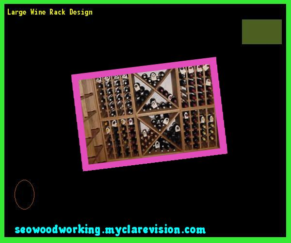 Large Wine Rack Design 101658 - Woodworking Plans and Projects!