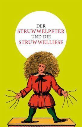 Der Struwwelpeter und die Struwwelliese - Hoffmann, Heinrich; Lütje, Julius