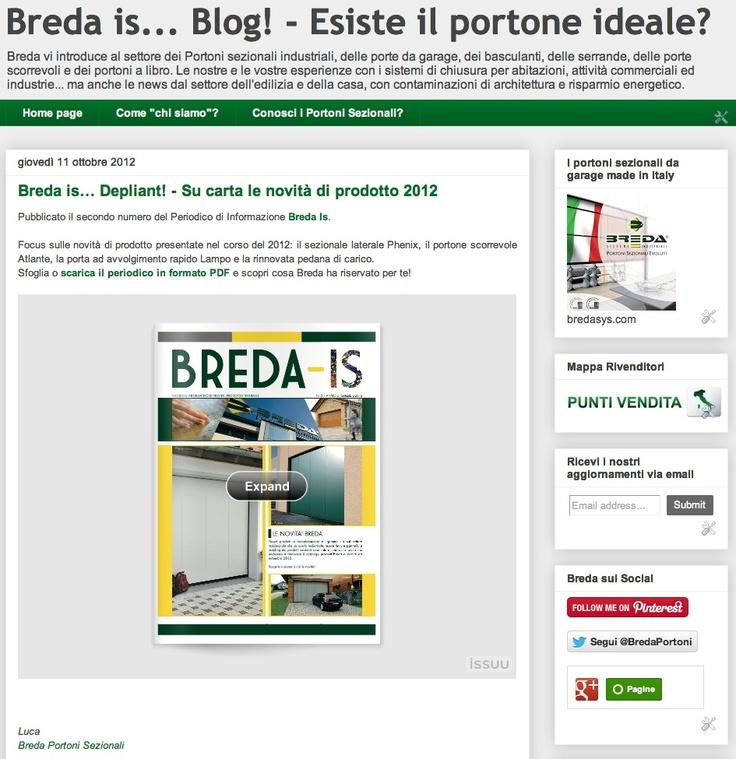 Breda is… Depliant! - Su carta le novità di prodotto 2012  #Breda #portoni #sezionali #porte #depliant  http://blog.bredasys.com/2012/10/breda-is-depliant-su-carta-le-novita-di.html