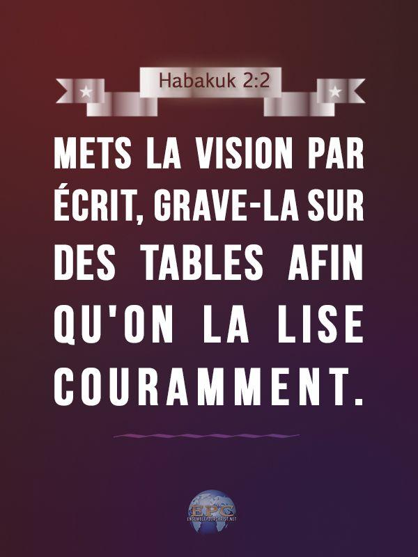 """""""Mets la vision par écrit, grave-la sur des tables afin qu'on la lise couramment."""" Habakuk 2:2 #BibleVerses"""