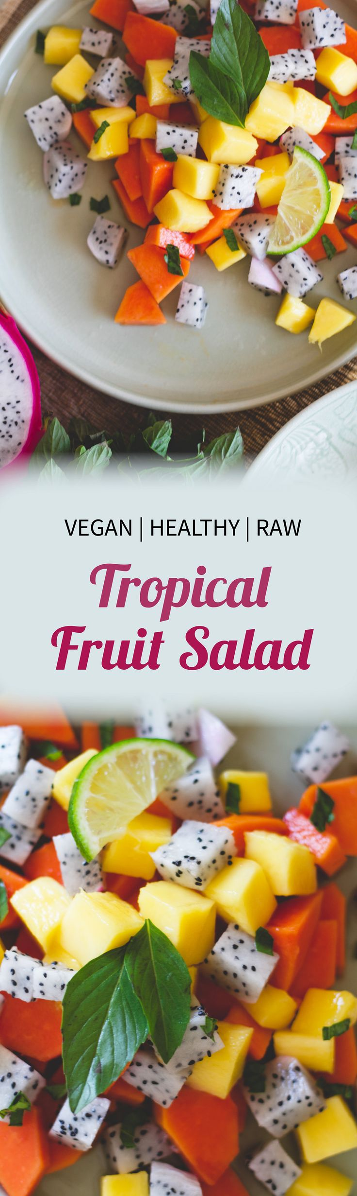 Raw vegan tropical fruit salad recipe
