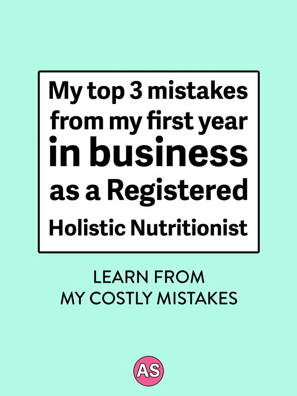 My top 3 mistakes from my first year in business as a Registered Holistic Nutritionist, including my month-by-month sales and expenses | www.ashleysrokosz.com
