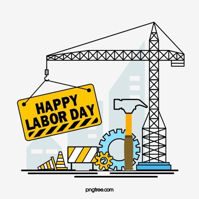 May Labor Day Happy Labor Day Tower Crane Labor Tool Workers Festival Clipart Labor Day May Day Png Transparent Clipart Image And Psd File For Free Download Happy Labor Day Labour