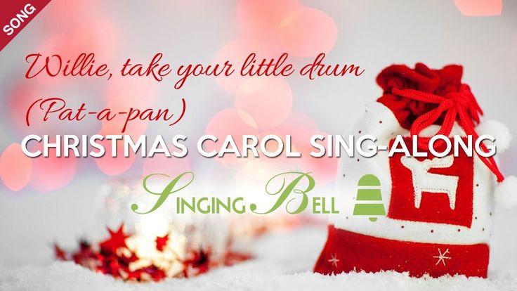 Willie, Take your Little Drum (Pat-a-pan) | Free Christmas Carols [Sing-...