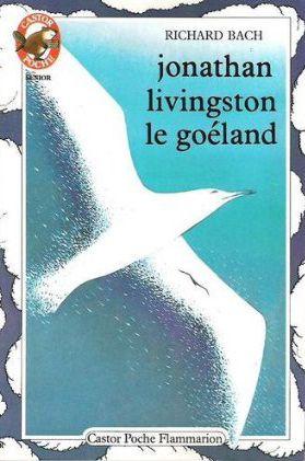 """Richard Bach, """"Jonathan Livingston le goéland"""""""