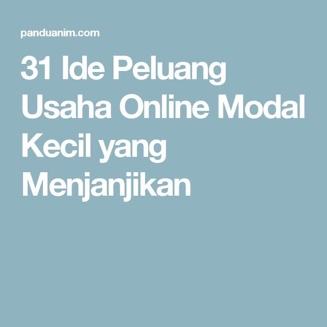 31 Ide Peluang Usaha Online Modal Kecil yang Menjanjikan