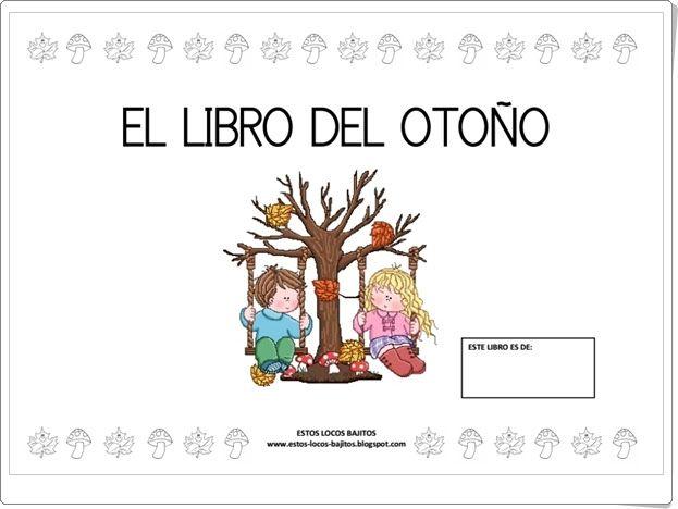 """Recursos didácticos para imprimir, ver, leer: """"El libro del Otoño para Educación Infantil"""" (Esto..."""
