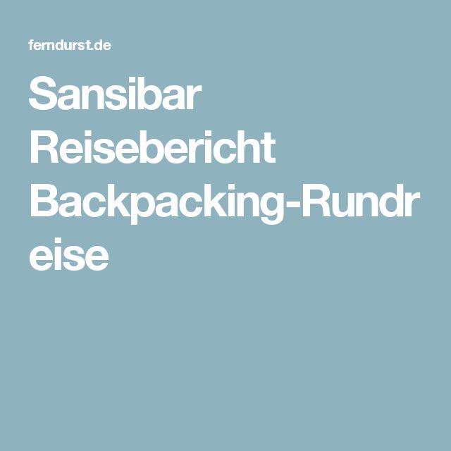 Sansibar Reisebericht Backpacking-Rundreise