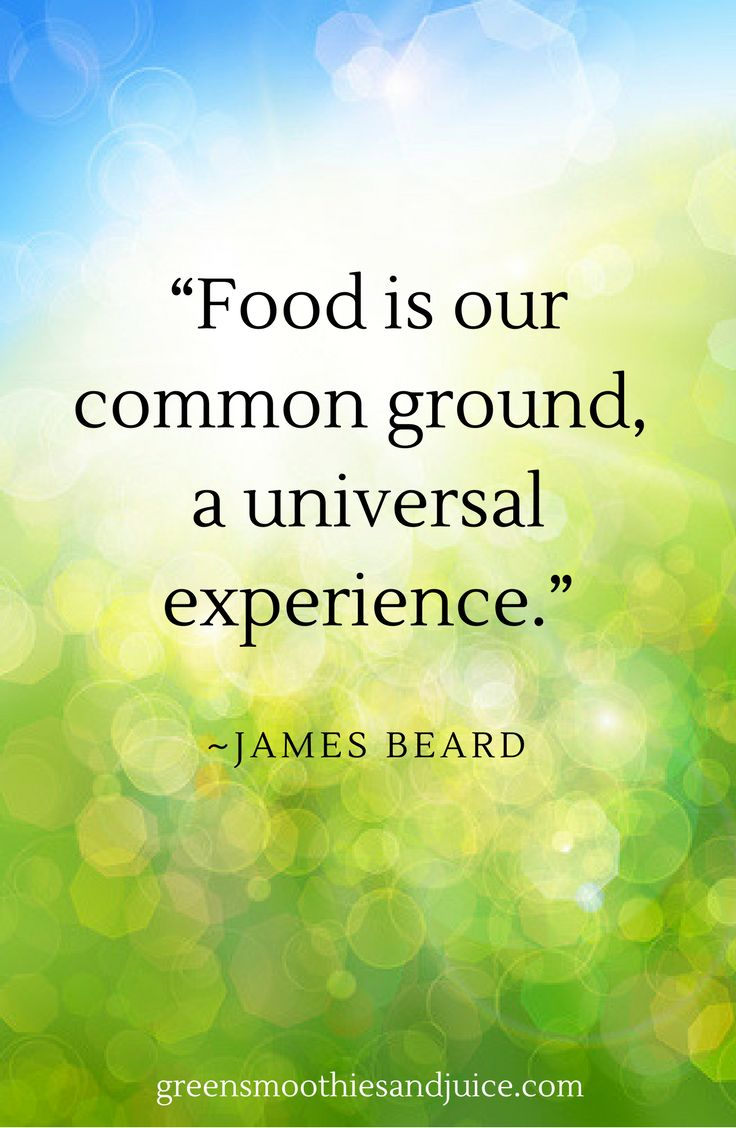 """""""Food is our common ground, a universal experience.""""  ~James Beard  #food #healthyfood #foodquotes #inspiration #eatwell"""