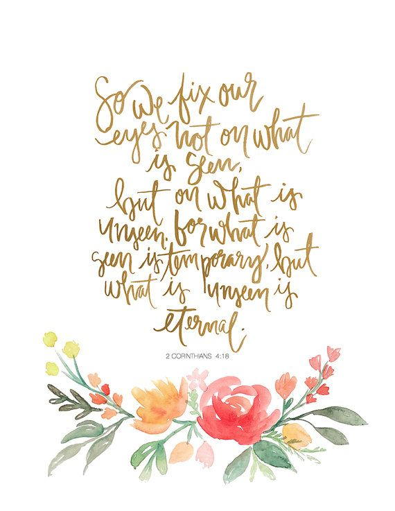 Hand Lettered Watercolor Art Print 2 Corinthians 4:18 by AprylMade on Etsy