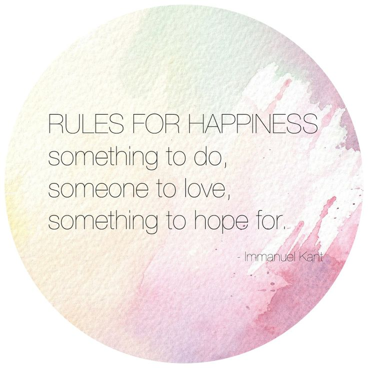 Rules for Happiness quote Kant