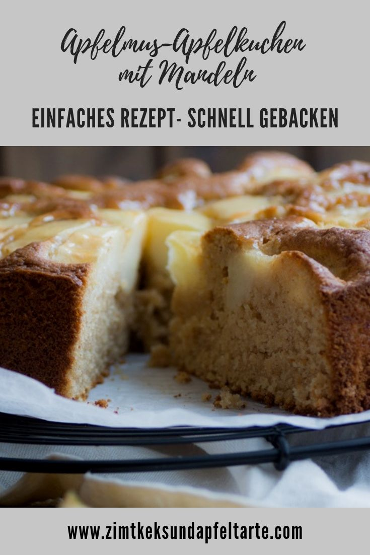 Einfacher Apfelkuchen Mit Mandeln Und Apfelmus Nach Oma Zimtkeks