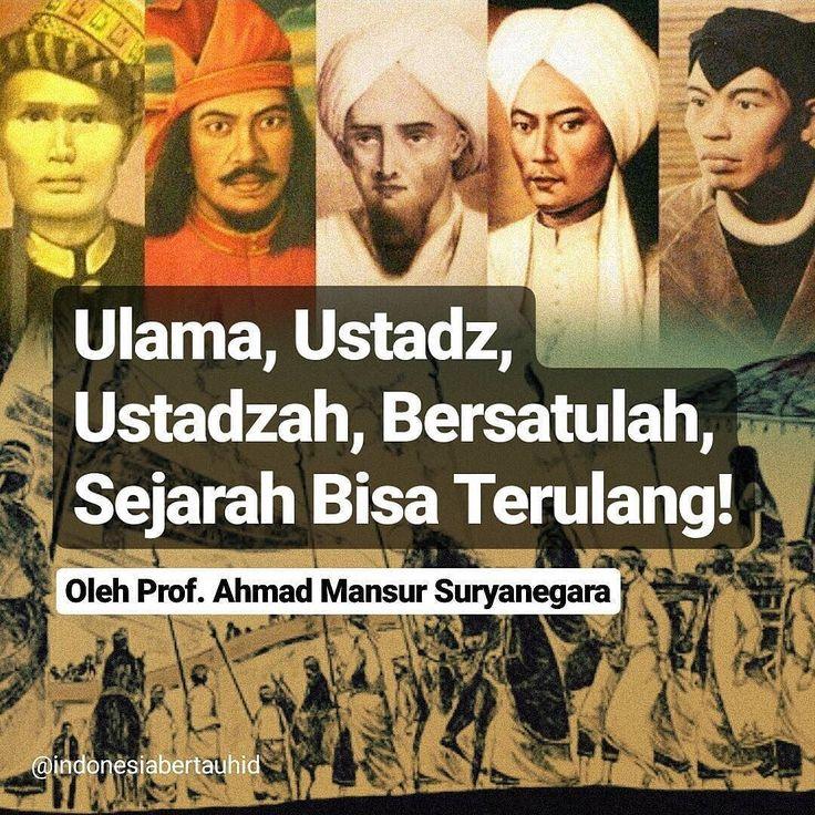 . ENAM RIBU ULAMA dibunuh oleh AMANGKURAT I bekerjasama dgn VERENIGDE OOST INDISCHE COMPANIE - VOC ISLAM INDONESIA tidaklah padam karenanya.  Dilanjutkan oleh PEMERINTAH KOLONIAL BELANDA DI HARI RAYA IDUL FITRI Menangkap dan membuang PANGERAN DIPONEGORO ke Makasar dan KIAI MOJO ke Tondano SENTOT ALI BASAH PRAWIRODIRDJO ke Bengkulu IMAM BONJOL dibuang ke Manado SYEKH YUSUF dari Makasar dibuang ke Afrika Selatan SISINGAMANGARAJA XII ditembak mati bersama putrinya TJOET NJA DIEN dari Aceh…