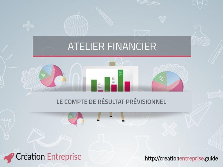 Atelier financier 1 - Le compte de résultat prévisionnel