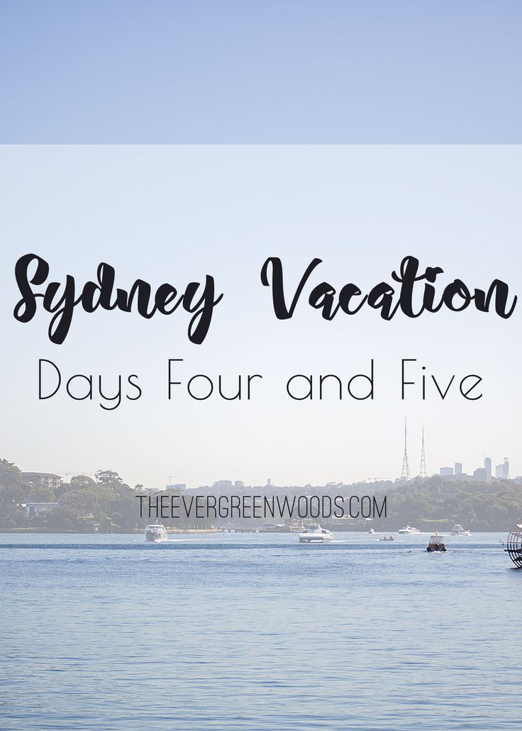 Days 4 and 5 of our wonderful Sydney Vacation! P.S. Day 4 was my favourite day of the whole trip! Check out what we did!