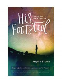 His Footstool by Angela Brown - Spiritual Life/Bible Topics – Anchoring Hope – Tools for Real Change