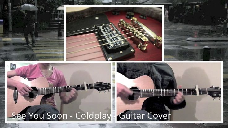 See You Soon - Coldplay - Guitar Cover  #Coldplay #Seeyousoon #Music