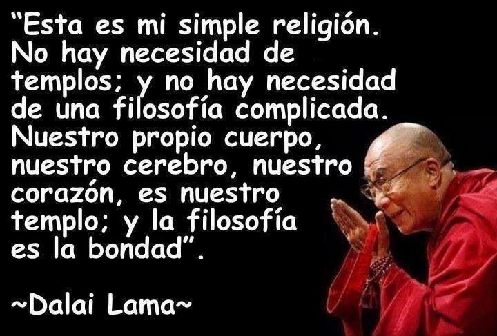 Esta es mi simple religión.