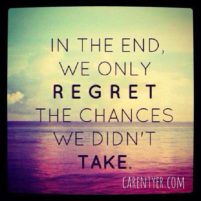 Don't be afraid to take a chance!!