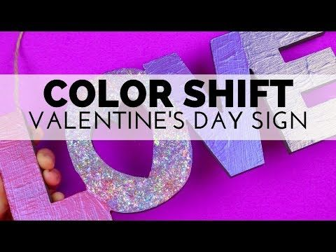 6afc64f175ac How to Paint a Valentine s Day Sign with Color Shift Paint - YouTube ...