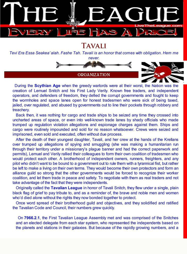The League: Tavali Welcome to the primer for Sherrilyn Kenyon's The League: Tavali primer. Learn about the League of Space Pirates who defy the League and all known nations.