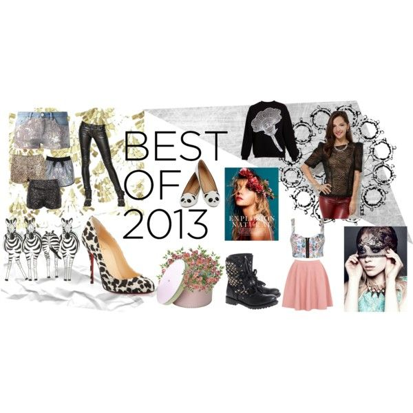 """""""Best of 2013"""" by hawkeye4 on Polyvore"""
