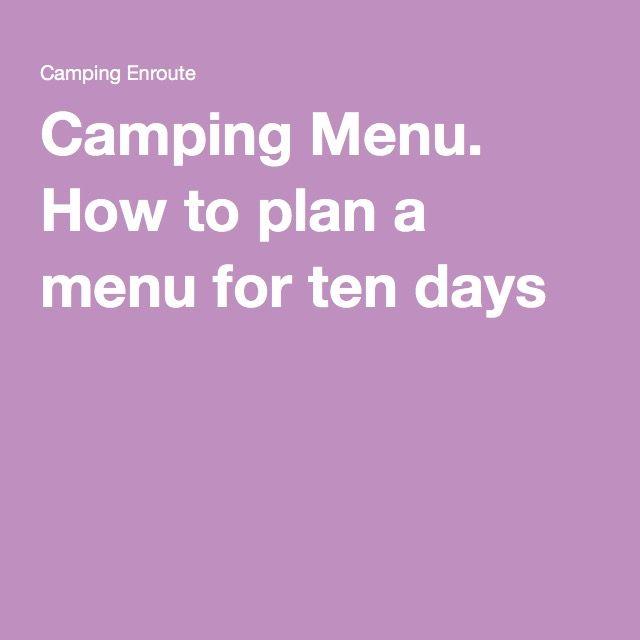 Camping Menu. How to plan a menu for ten days