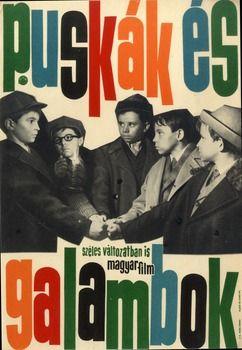 Puskák és galambok, 1961