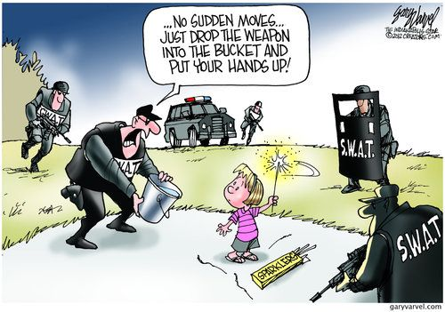 Drop the weapon and put your hands up. By Gary Varvel #GoComics #PoliticalCartooon #Fireworks #SWAT
