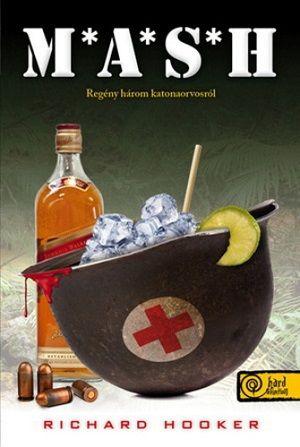 Richard Hooker: M*A*S*H (Hangoskönyv) | Ingyen letölthető könyvek, hangoskönyvek