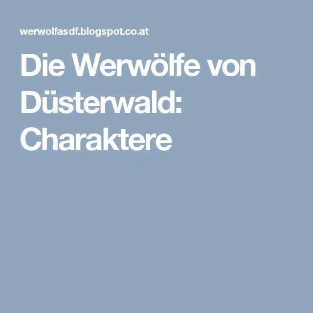 Die Werwölfe von Düsterwald: Charaktere