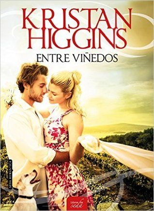 Entre viñedos (Blue Heron #1) by Kristan Higgins