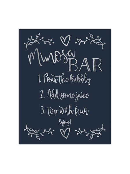 """Our foil printed Mimosa Bar sign is perfect to place at a mimosa bar you are having for a wedding, party, or bridal shower. It's printed with gold, rose gold or silver foil on your choice of premium thick cardstock paper.  Sizes: 5″x7″ or 8""""x10"""" Paper Color Choices: white, cream, kraft, black, navy, aqua, mint, hot pink, light pink or pale pink Printed with real foil in gold, rose gold or silver Printed on thick 100 lb. premium cardstock paper Frame not included Ships in a flat protective…"""