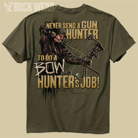 Bow Hunting | Gifts for Hunters : Hunting T-Shirts : Funny Hunting Shirts