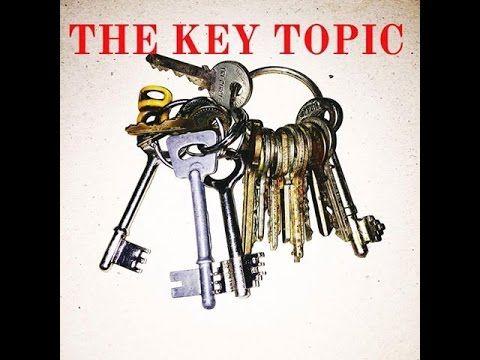 THE KEY TOPIC - LIFE HACK